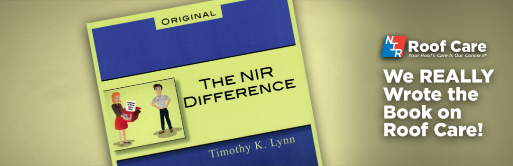 NIR We Wrote the Book on Roof Care